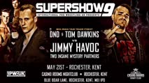 IPW: UK Supershow 9